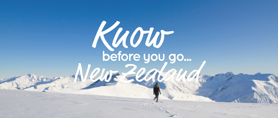 Know before you go... New Zealand